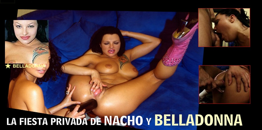 VIDEOS PORNO BELLADONNA - VIDEOS PORNO NACHO VIDAL